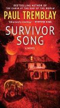 Survivor Song A Novel