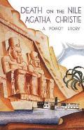 Death on the Nile Classic Edition: A Hercule Poirot Mystery