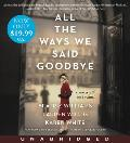 All the Ways We Said Goodbye Low Price CD: A Novel of the Ritz Paris
