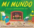 Mi mundo Board Book My World Board Book Spanish edition