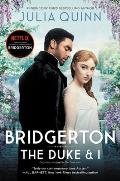 The Duke and I (Bridgerton #1)