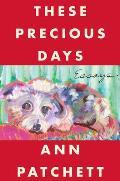 These Precious Days Essays