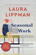 Seasonal Work: Stories
