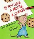 If You Give a Mouse a Cookie Big Book