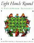 Eight Hands Round A Patchwork Alphabet