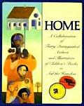 Home A Collaboration of Thirty Authors & Illustrators