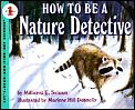 How To Be A Nature Detective Lets Read &