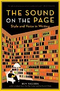 Sound on the Page Style & Voice in Writing