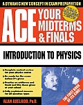 Ace Your Midterms & Finals: Introduction to Physics