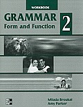 Grammar Form & Function 2 Workbook