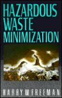 Hazardous Waste Minimization