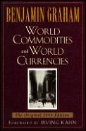 World Commodities & World Currencies