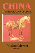 China Its History & Culture 3rd Edition
