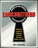 Professional Locksmithing Techniques