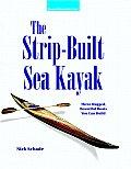 Strip Built Sea Kayak Three Rugged Beautiful Boats You Can Build