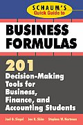 Schaums Quick Guide to Business Finance 201 Decision Making Tools for Business Finance & Accounting Students
