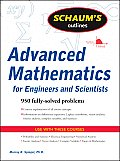 Schaums Outline of Advanced Mathematics for Engineers & Scientists