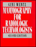 Mammography For Radiologic Technologists