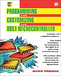 Programming & Customizing the 8051 Microcontroller With