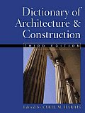 Dictionary Of Architecture & Construction 3rd Edition