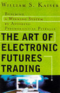 Art Of Electronic Futures Trading