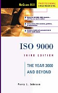 ISO 9000: The Year 2000 and Beyond (McGraw-Hill Professional Engineering)