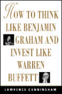How To Think Like Benjamin Graham & Inve