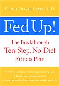 Fed Up The Breakthrough Ten Step No Diet