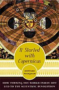 It Started With Copernicus How Turning