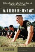 Train Tough The Army Way