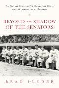 Beyond The Shadow Of The Senators The