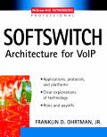 Softswitch Architecture For Voip