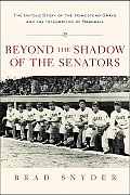 Beyond The Shadow Of The Senators