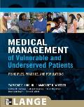 Medical Management of Vulnerable & Underserved Patients Principles Practice & Populations
