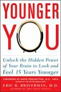 Younger You Unlock The Hidden Power Of