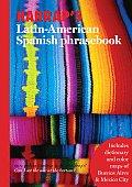 Harraps Latin American Spanish Phrasebook With Color Maps of Buenos Aires & Mexico City