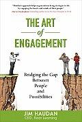 Art of Engagement Bridging the Gap Between People & Possibilities