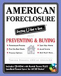 American Foreclosure Everything U Need to Know about Preventing & Buying With CDROM