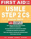 First Aid For The Usmle Step 2 CS 3rd Edition