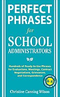 Perfect Phrases For School Administrator