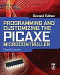 Programming & Customizing The PICAXE Microcontroller 2nd Edition