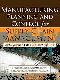 Manufacturing Planning & Control For Supply Chain Management APICS CPIM Certification Edition