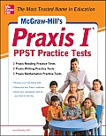 McGraw Hills Praxis I PPST Practice Tests