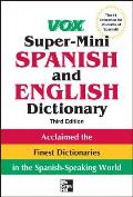 Vox Super Mini Spanish & English Dictionary 3rd Edition