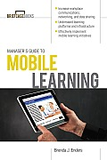 Manager's Guide to Mobile Learning