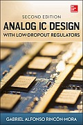 Analog IC Design with Low Dropout Regulators 2nd Edition