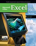 Microsoft Office Excel 2003: A Professional Approach, Specialist Student Edition W/ CD-ROM