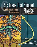 Six Ideas That Shaped Physics 2nd Edition Unit R The Laws of Physics Are Frame Independent