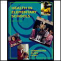 Health in Elementary Schools (9TH 96 Edition)