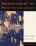 Management of Physical Education and Sport / With Powerweb (11TH 98 - Old Edition)